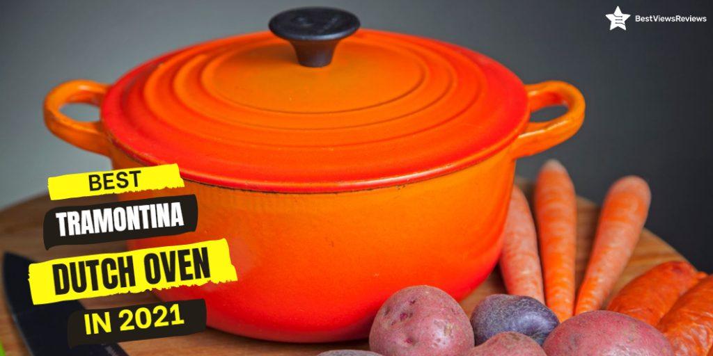 Best Tramontina Dutch Oven